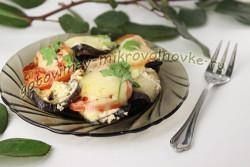 баклажаны запеченные с сыром и помидорами в микроволновке